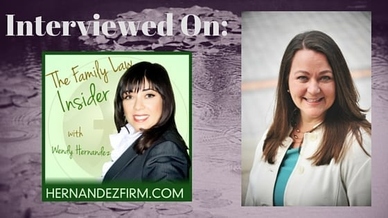 Family Law Insider, Wendy Hernandez