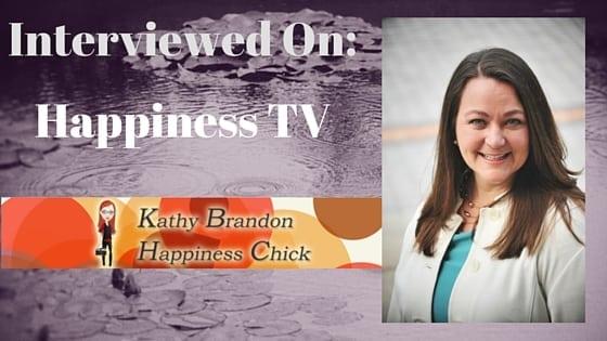 Interview Happiness TV, Kathy Brandon