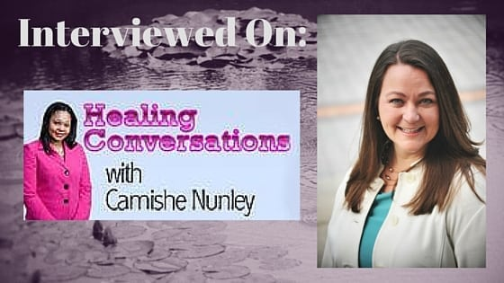 Interview, Healing Conversations, Camishe Nunley