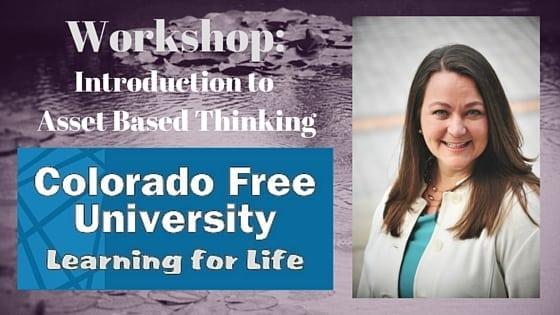 Asset Based Thinking, Triffany Hammond, Colorado Free University