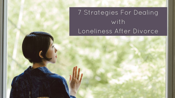 "The strategies you need for dealing with loneliness after divorce when you're not quite ready to just ""get out there."""