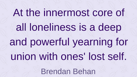 Of all the dealing with loneliness quotes on here this one rings the most true to me.